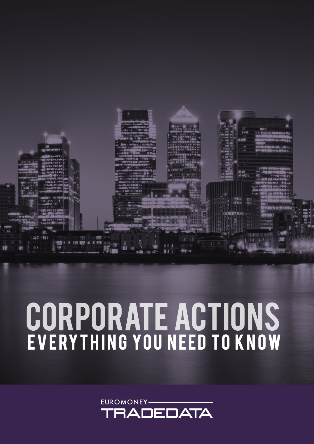 Everything you need to know about Corporate Actions
